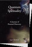 Quantum Spirituality Book Cover - grant trevithick dallas tx real estate investor and author